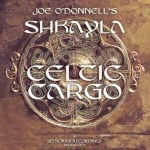 Joe O'Donnell's Shkayla - Celtic Cargo